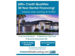 600+ Credit - 30 Year Rental Property Financing – Refinance Cash Out Up To $5,000,000!
