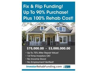 90% PURCHASE & 100% REHAB - INVESTOR FIX