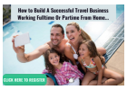 build a successful travel business working part-time or full time...